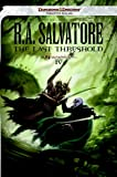 The Last Threshold: Neverwinter Saga, Book IV (Forgotten Realms: Neverwinter Saga)