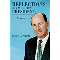 Reflections of a Mission President: A True Story