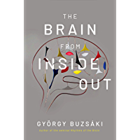 The Brain from Inside Out (English Edition)