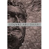 Louvre Abu Dhabi: The Complete Guide. English edition
