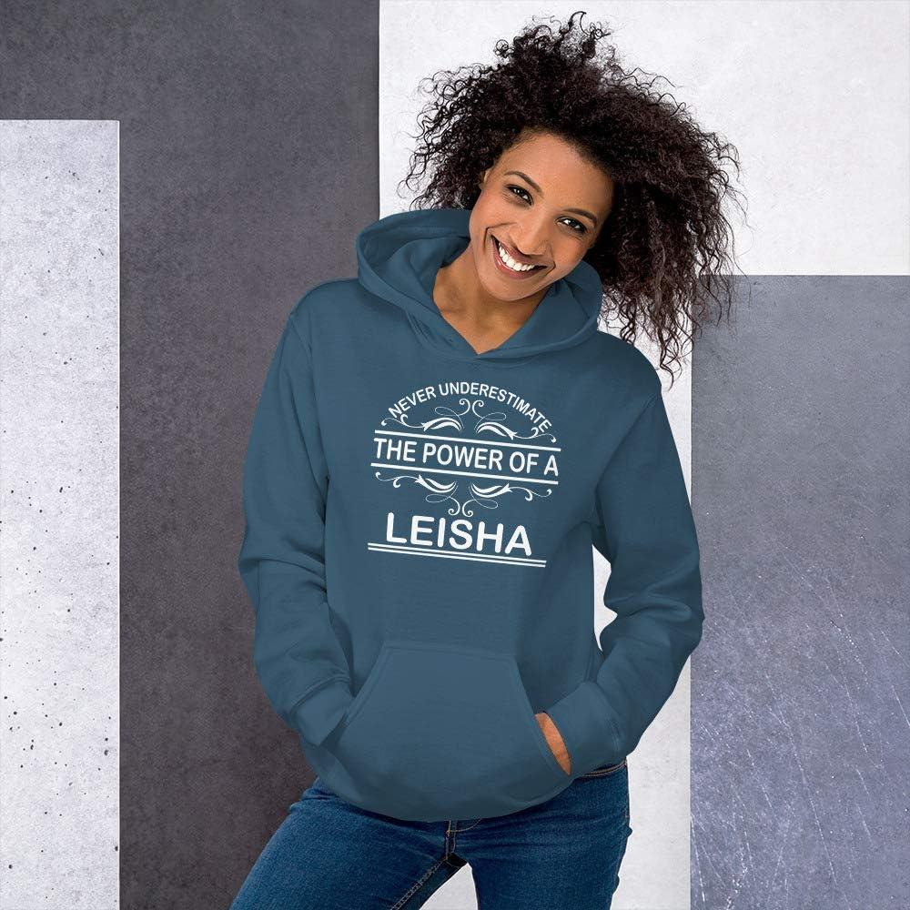 Never Underestimate The Power of Leisha Hoodie Black