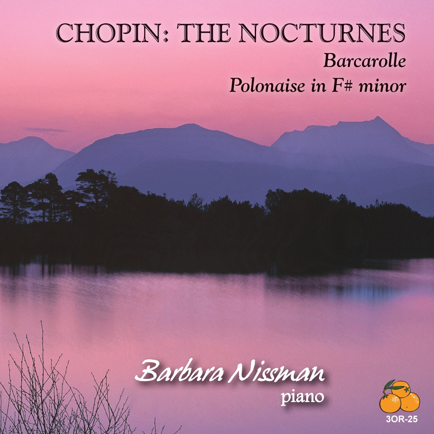 Chopin: The Nocturnes by Three Oranges Recordings