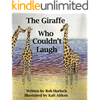 The Giraffe Who Couldn't Laugh (Creature Teachers - early readers Book 3)