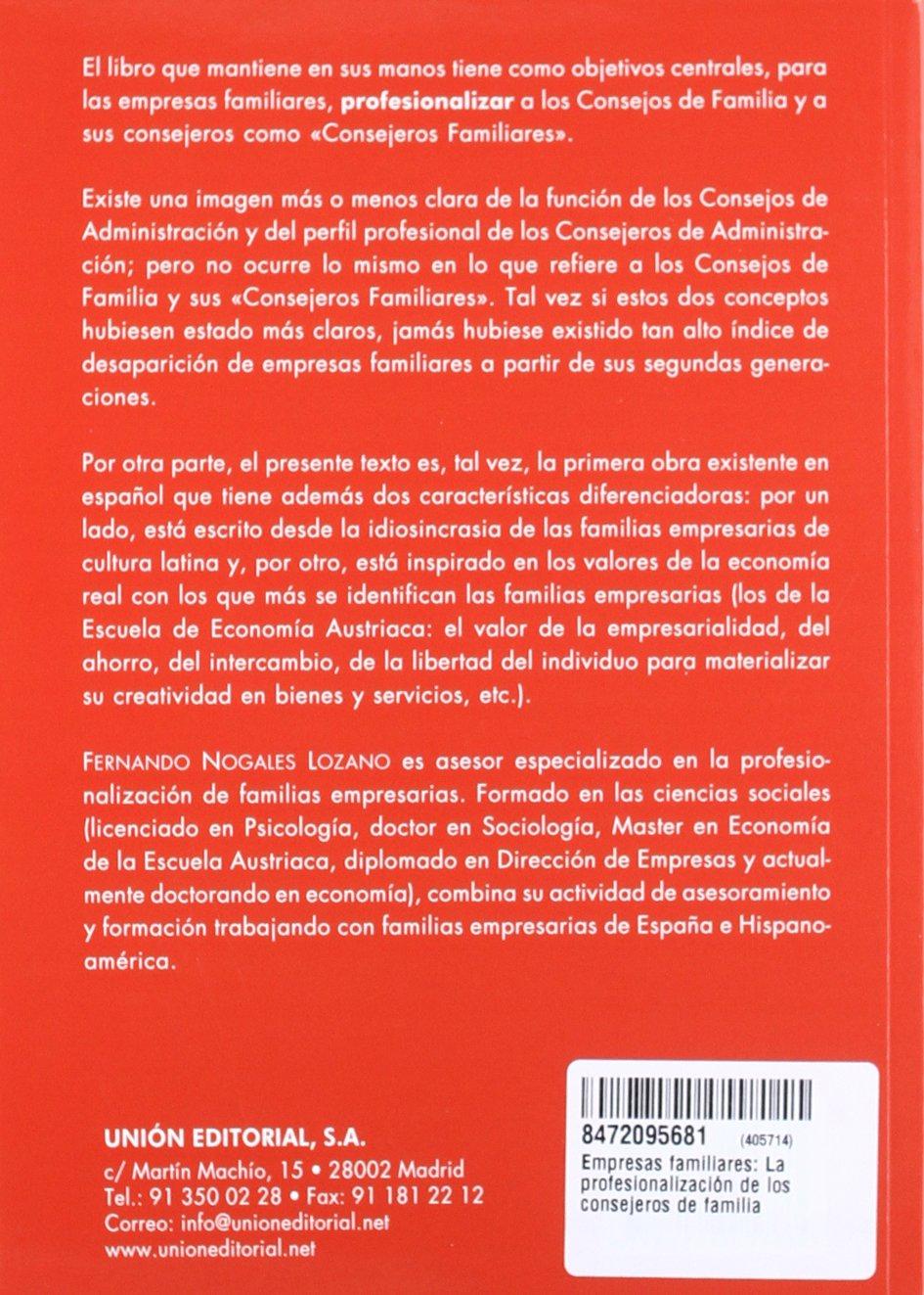 Empresas familiares: La profesionalización de los consejeros de familia Empresa Familiar: Amazon.es: Nogales Lozano, Fernando, Blanco González, María: Libros