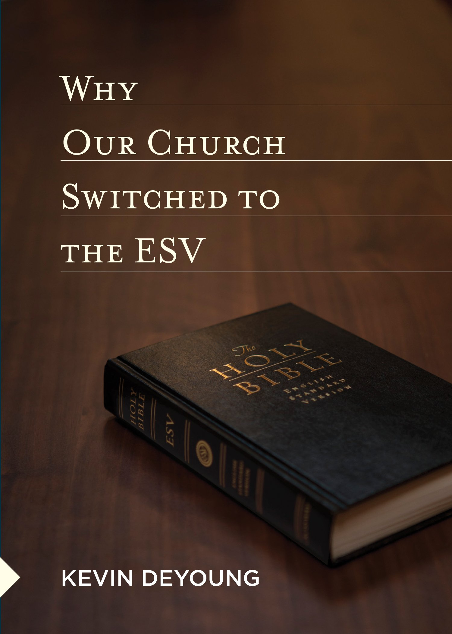 Why Our Church Switched to the ESV pdf