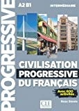 Civilisation progressive du français. Avec 430 exercices. Per le Scuole superiori. Con CD-Audio