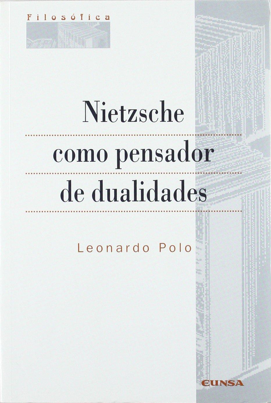 Nietzsche como pensador de dualidades Colección filosófica: Amazon ...