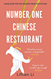 Number One Chinese Restaurant: LONGLISTED FOR THE 2019 WOMEN'S PRIZE FOR FICTION