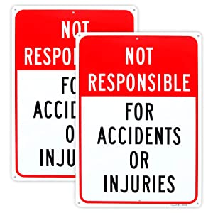 2-Pack Not Responsible for Accidents or Injuries Sign,Enter at Your Own Risk Sign - 12