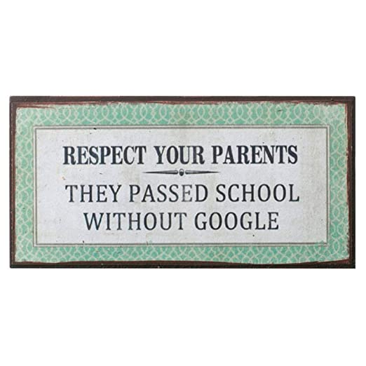 Imán con texto en inglés «Respect your parents, they passed school ...