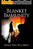 Blanket Immunity (Jo Channing Book 1)