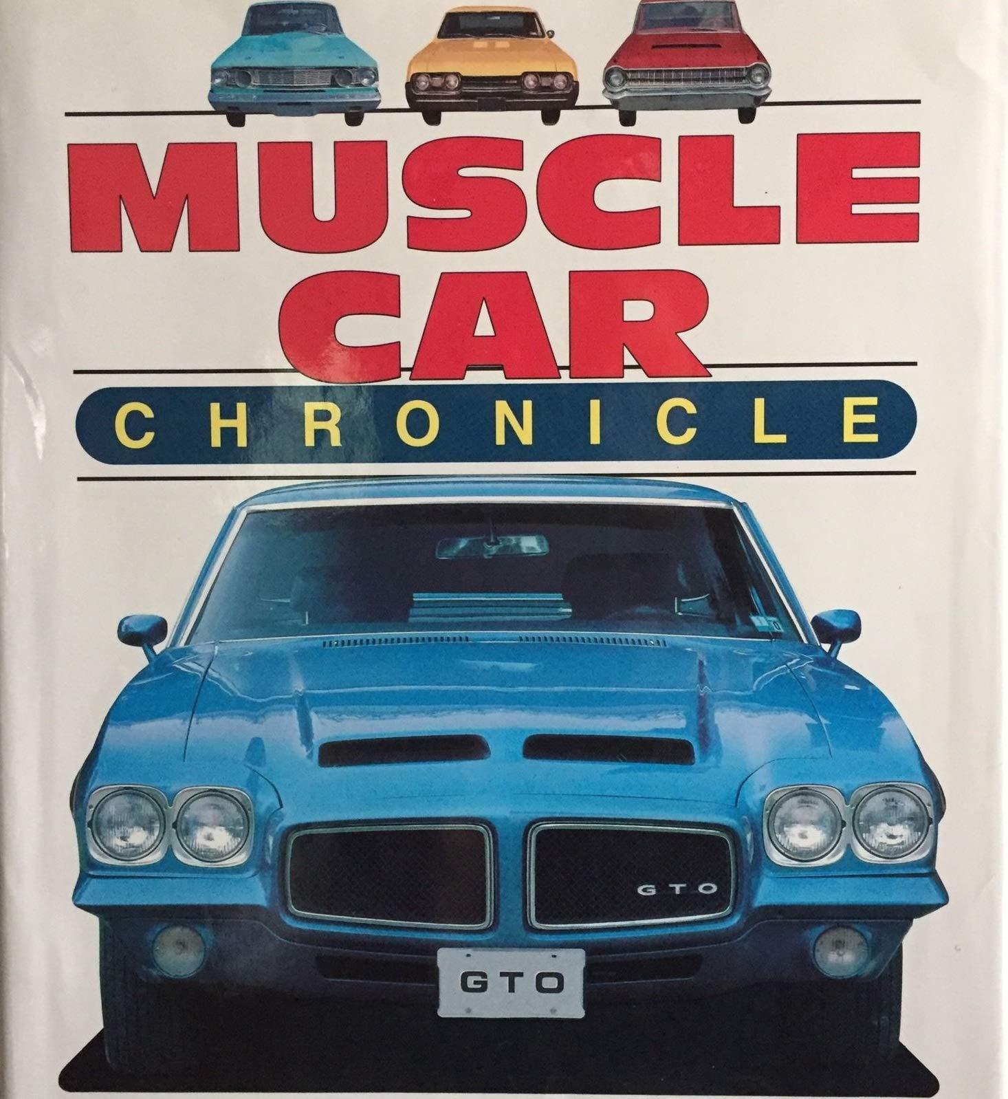 Muscle Car Chronicle: James M. Flammang: 9780785301745: Amazon.com: Books