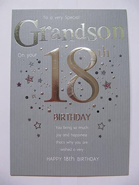 STUNNING TOP RANGE A VERY SPECIAL GRANDSON ON YOUR 18TH BIRTHDAY GREETING CARD