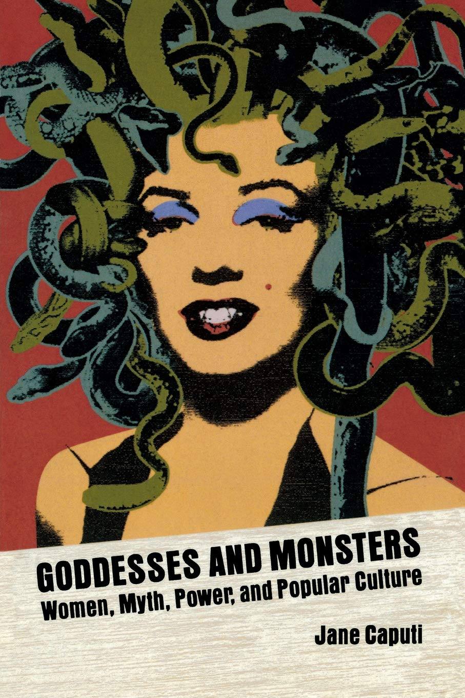 Goddesses and Monsters: Women, Myth, Power, and Popular Culture Ray and Pat Browne Books Paperback: Amazon.es: Jane Caputi: Libros en idiomas extranjeros