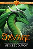 Savage (Dragonrider Legacy 1)