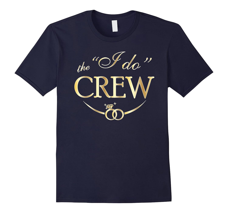 652204284 Bridesmaids Shirts I Do Crew T Shirt Bachelorette Party Gold-RT ...