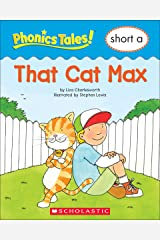 Phonics Tales: That Cat Max (Short A) Kindle Edition