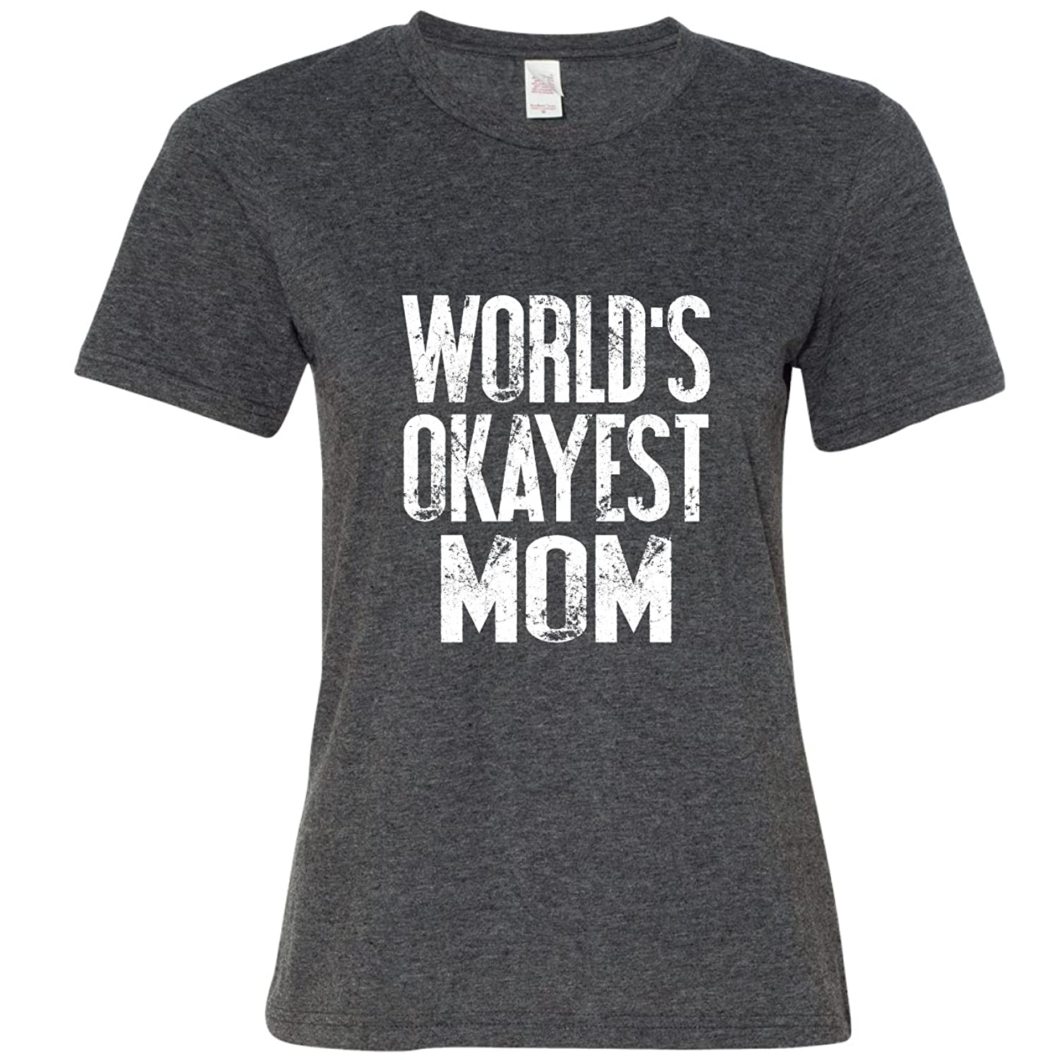 1d6b2a77 durable service Funny Gift for Mom, Sister, Dad, Brother, World's Okayest  Shirts