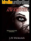 The Last Legend: Awakened
