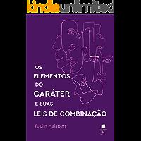 Os Elementos do Caráter e suas Leis de Combinação (Translated)