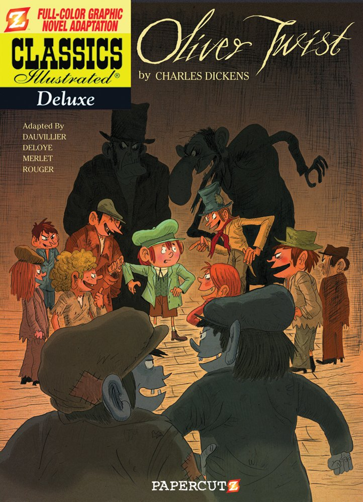 Read Online Classics Illustrated Deluxe #8: Oliver Twist (Classics Illustrated Deluxe Graphic Nove) pdf