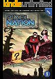 Pixel Nation Volume 1