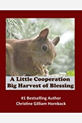 A Little Cooperation: Big Harvest of Blessing Kindle Edition