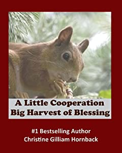 A Little Cooperation: Big Harvest of Blessing