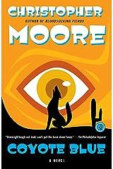 Coyote Blue: A Novel Kindle Edition