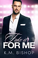 Fake It For Me Kindle Edition