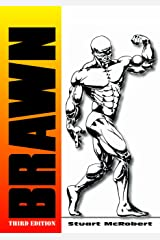 Brawn 3rd: The Insider's Encyclopedia on How to Build Muscle and Might Kindle Edition