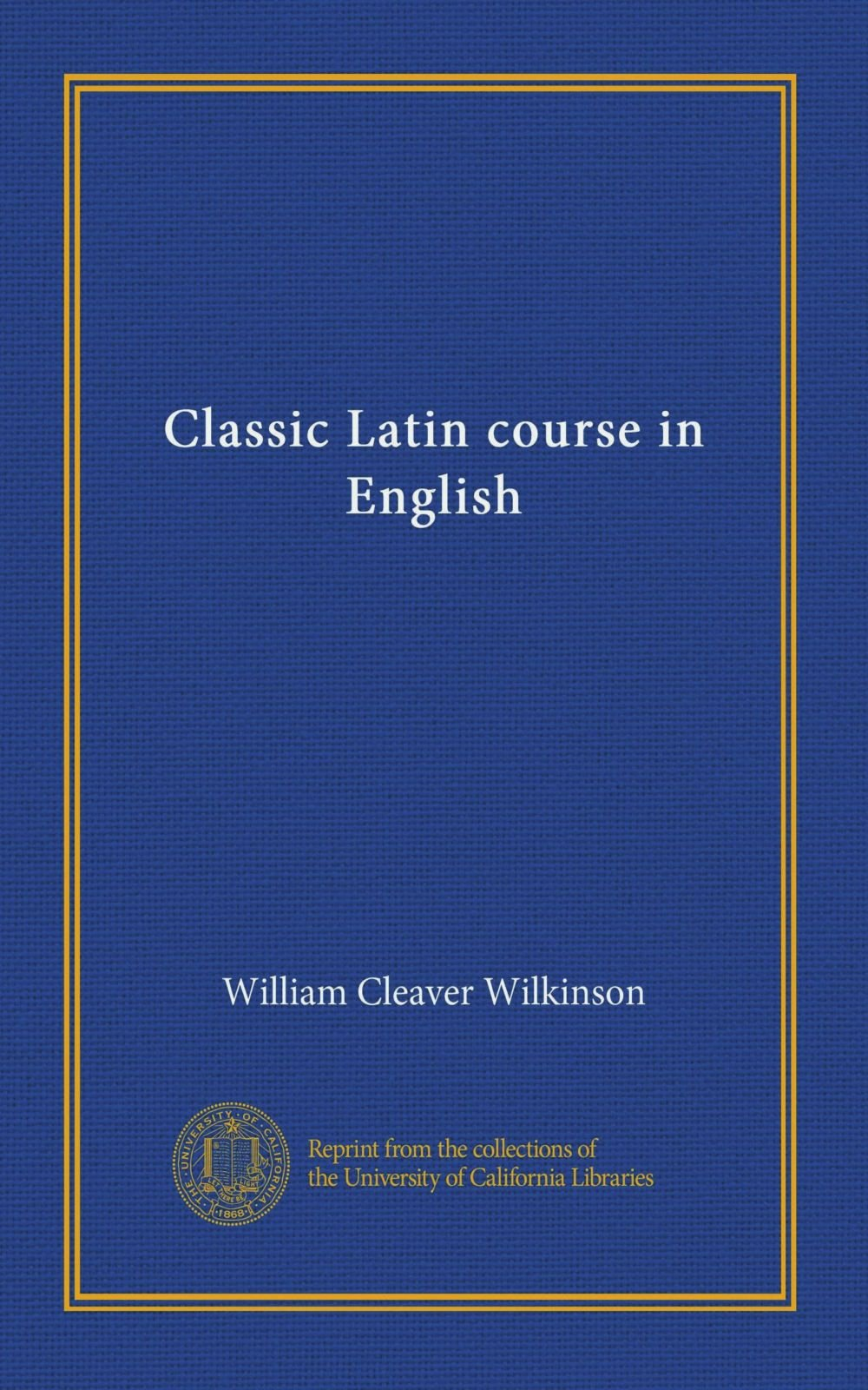Download Classic Latin course in English ebook