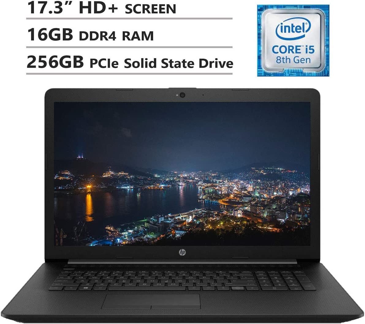 "HP Notebook 17.3"" HD+ Screen Laptop. Intel Core i5-8265U Up to 3.9GHz, 16GB DDR4 RAM, 256GB PCIe Solid State Drive, Wi-Fi+Bluetooth Combo, HDMI, USB 3.0, RJ-45, DVD-RW, Windows 10, Black"