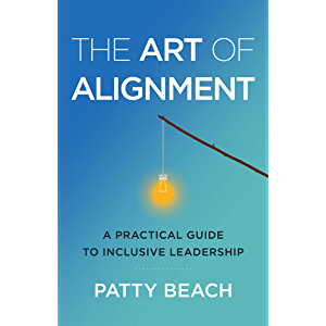 The Art of Alignment: A Practical Guide to Inclusive Leadership