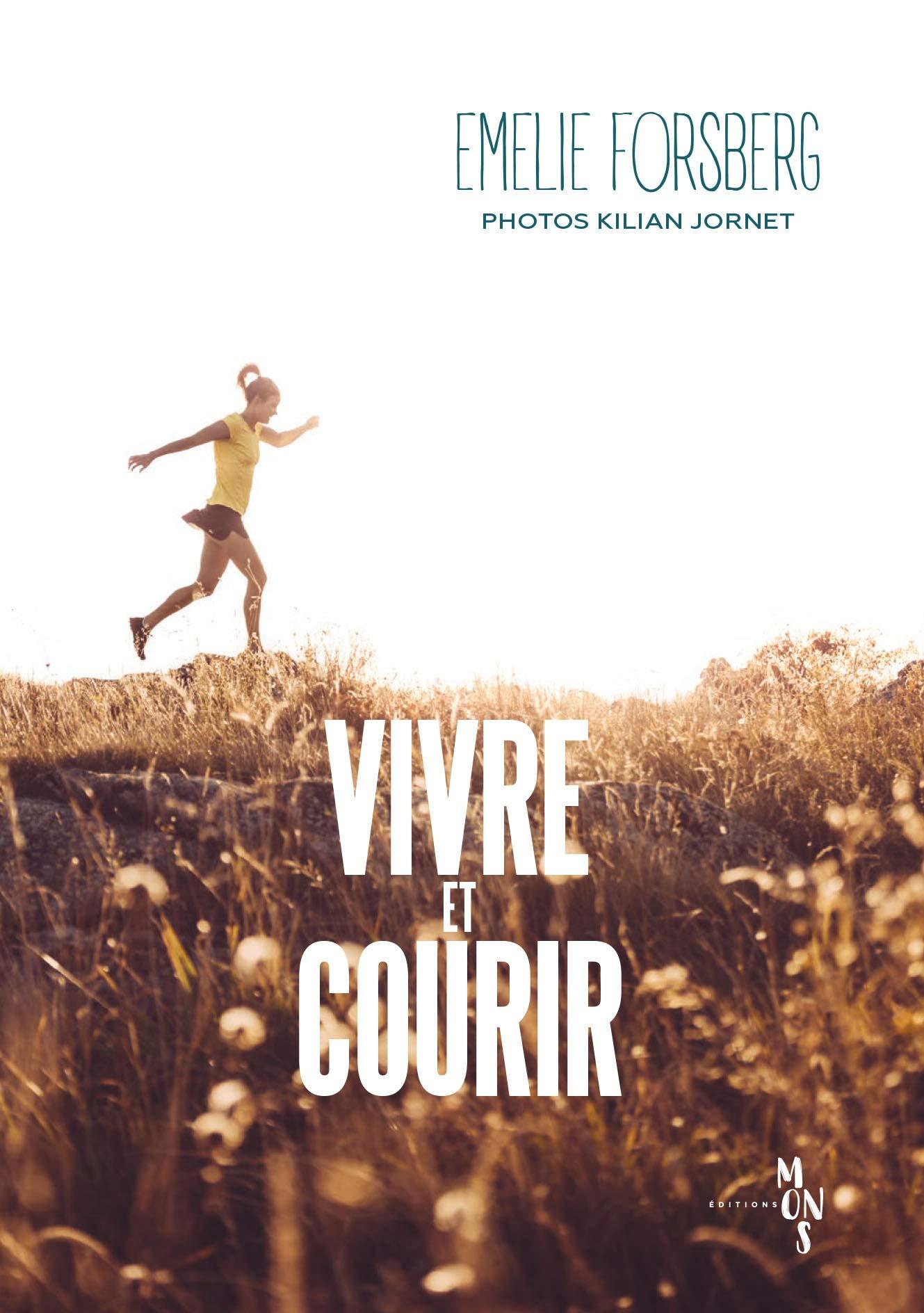 Vivre et courir: Amazon.es: Forsberg, Emelie, Jornet, Kilian ...