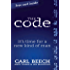 The Code: It's Time For a New Kind of Man