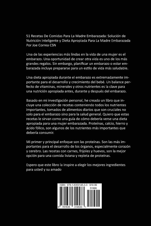 51 Recetas De Comidas Para La Madre Embarazada: Solución de Nutrición Inteligente y Dieta Apropiada Para La Madre Embarazada: Amazon.es: Joe Correa: Libros