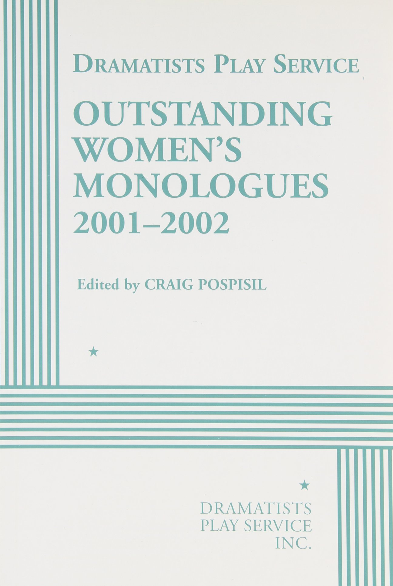 Outstanding Women's Monologues Volume One - Acting Edition (Acting Edition for Theater Productions) PDF