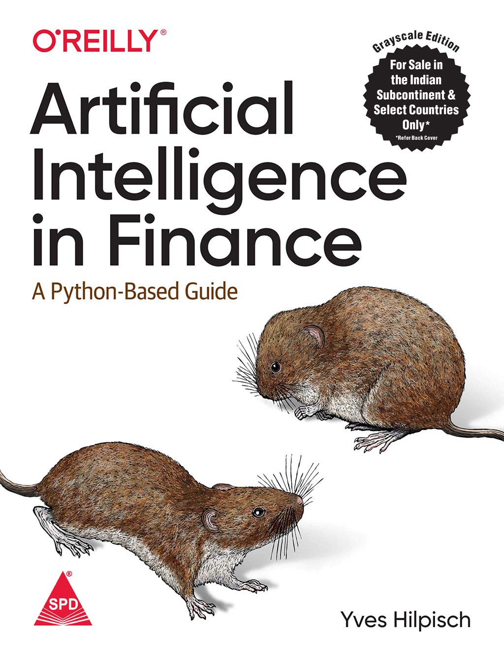 Artificial Intelligence in Finance: A Python-Based Guide (Grayscale Indian Edition)