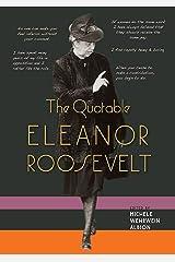 The Quotable Eleanor Roosevelt Hardcover