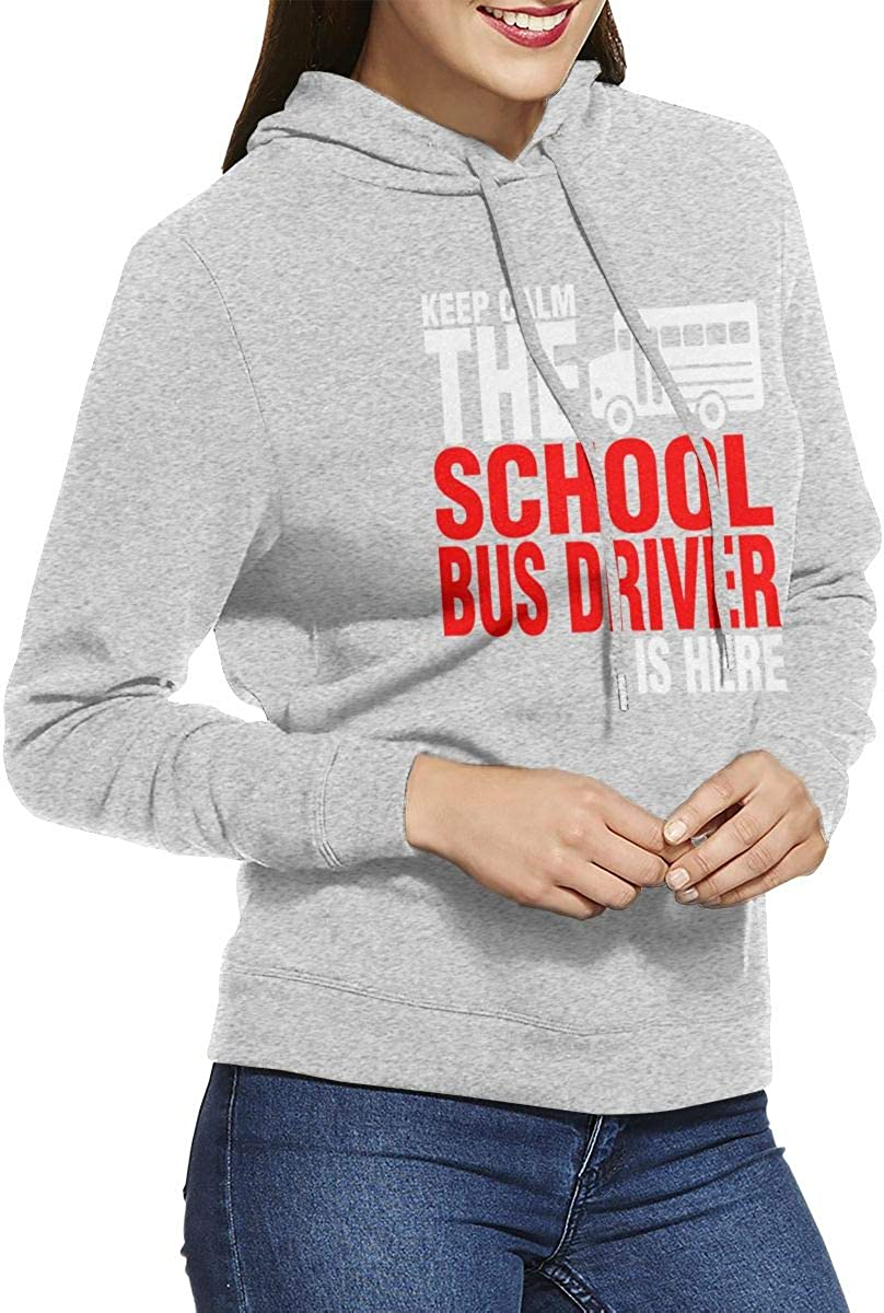 School Bus Driver is Here Jacket Pullover Hooded for Women