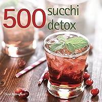 500 succhi detox