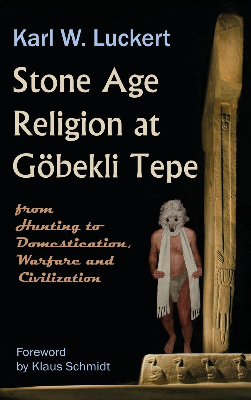 Stone Age Religion at Goebekli Tepe PDF Text fb2 ebook