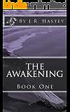 The Awakening: Book One