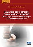 Marketing, comunicazione e pubblicità dell'avvocato
