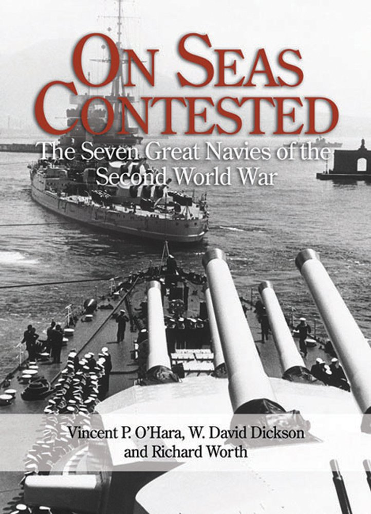 On Seas Contested: The Seven Great Navies of the Second World War pdf