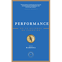 Performance: os 10 axiomas da carreira