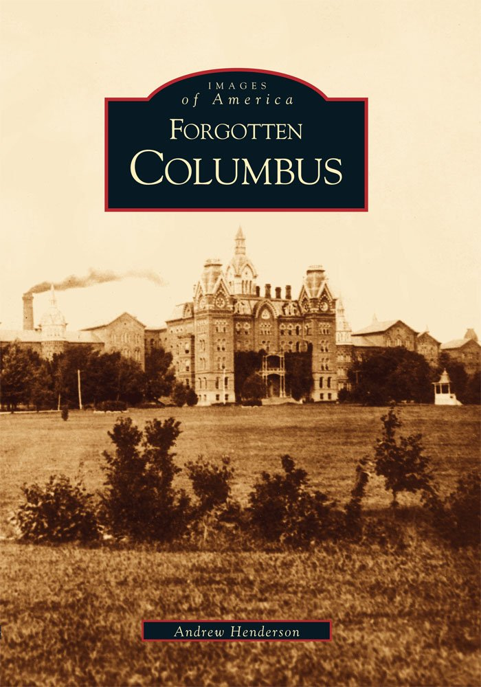 Download Forgotten Columbus  (OH)  (Images of America) ebook