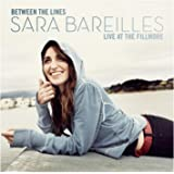 Between the Lines: Sara Bareilles - Live at the Fillmore (DVD + CD)