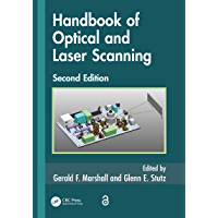 Handbook of Optical and Laser Scanning (Optical Science and Engineering 147) (English Edition)